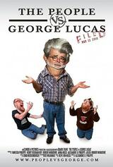 The People vs. George Lucas - Poster