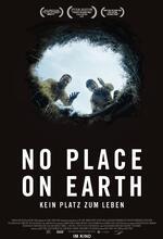 No Place on Earth - Kein Platz zum Leben Poster